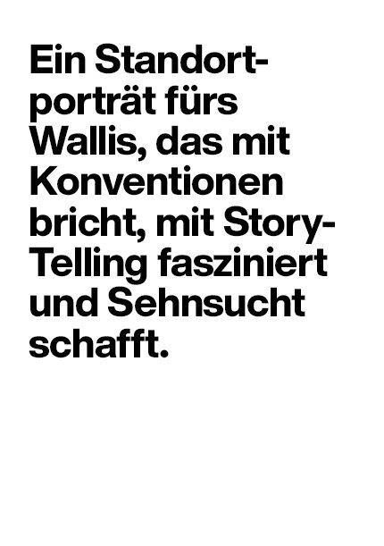 Wallis – Standortportrait